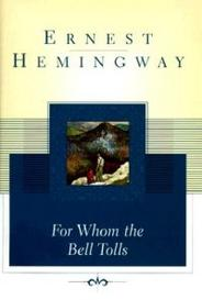ernest hemingways civil war experience in for whom the bell tolls